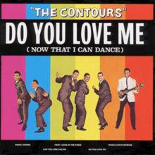 220px-the-contours-do-you-love-me.jpg