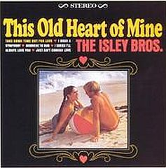 the-isley-brothers-this-old-heart-of-mine
